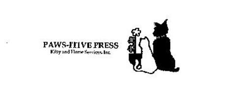 PAWS-ITIVE PRESS KITTY AND HOME SERVICES, INC.