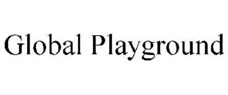 GLOBAL PLAYGROUND