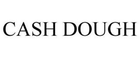 CASH DOUGH