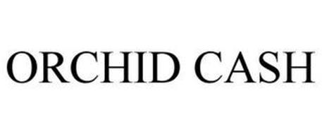 ORCHID CASH