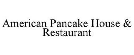 AMERICAN PANCAKE HOUSE & RESTAURANT
