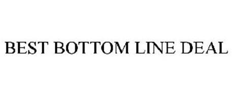 BEST BOTTOM LINE DEAL