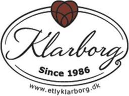 KLARBORG SINCE 1986 WWW.ETLYKLARBORG.DK