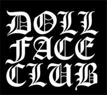 DOLL FACE CLUB