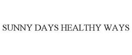 SUNNY DAYS HEALTHY WAYS