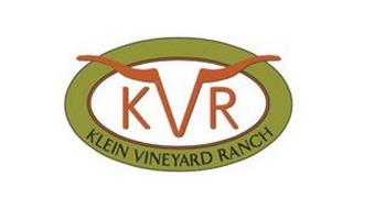 KVR KLEIN VINEYARD RANCH
