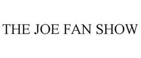 THE JOE FAN SHOW