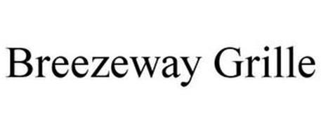 BREEZEWAY GRILLE