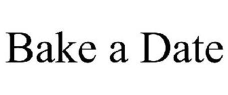 BAKE A DATE