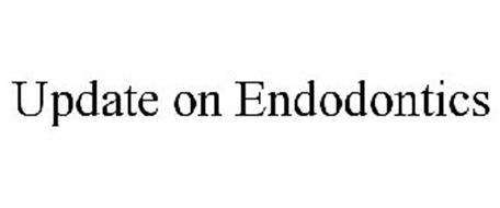 UPDATE ON ENDODONTICS