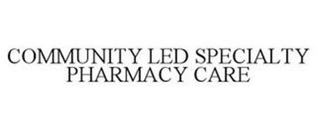 COMMUNITY LED SPECIALTY PHARMACY CARE