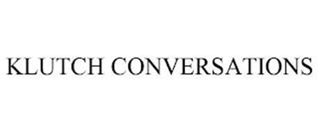 KLUTCH CONVERSATIONS
