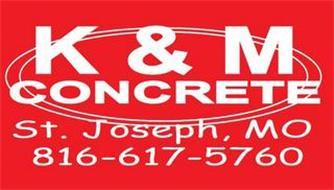 K&M CONCRETE ST. JOSEPH, MO 816-617-5760
