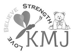KMJ LOVE BELIEVE STRENGTH