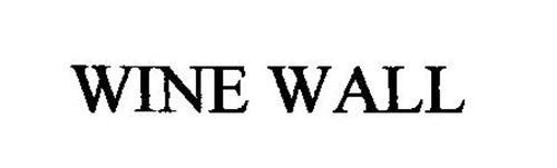 WINE WALL Trademark of Knape & - 16.9KB