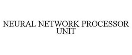 NEURAL NETWORK PROCESSOR UNIT