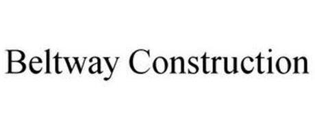 BELTWAY CONSTRUCTION