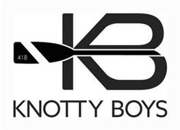 KB 418 KNOTTY BOYS