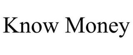 KNOW MONEY