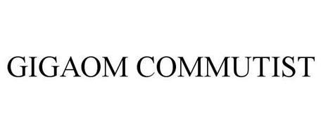 GIGAOM COMMUTIST
