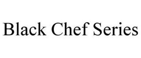 THE BLACK CHEF SERIES