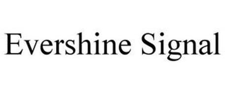 EVERSHINE SIGNAL