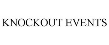 KNOCKOUT EVENTS