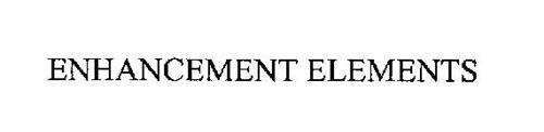 ENHANCEMENT ELEMENTS