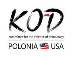 KOD POLONIA USA COMMITTEE FOR THE DEFENSE OF DEMOCRACY
