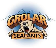 GROLAR SEALANTS