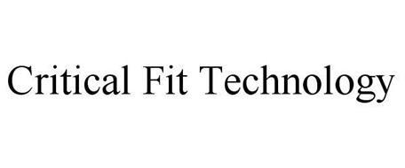 CRITICAL FIT TECHNOLOGY