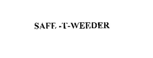 SAFE -T-WEEDER