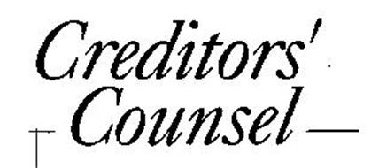 CREDITORS' COUNSEL