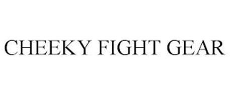 CHEEKY FIGHT GEAR