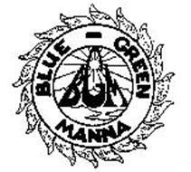 BLUE - GREEN MANNA BGM