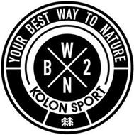 YOUR BEST WAY TO NATURE BW2N KOLON SPORT