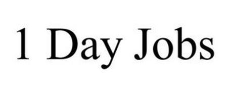 1 DAY JOBS