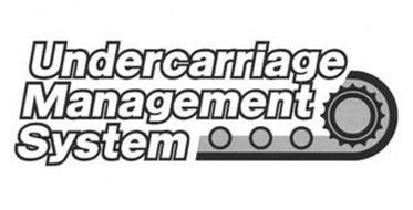 UNDERCARRIAGE MANAGEMENT SYSTEM
