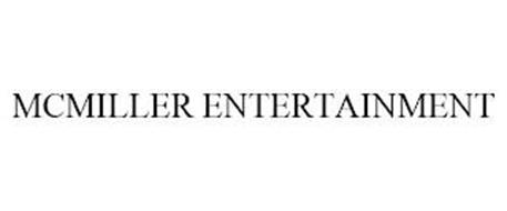 MCMILLER ENTERTAINMENT