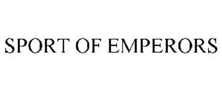 SPORT OF EMPERORS