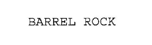 BARREL ROCK