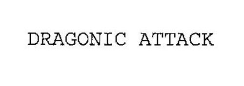 DRAGONIC ATTACK