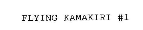FLYING KAMAKIRI #1