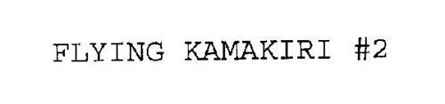 FLYING KAMAKIRI #2