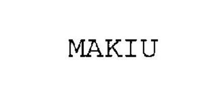 MAKIU