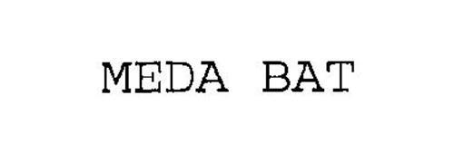 MEDA BAT