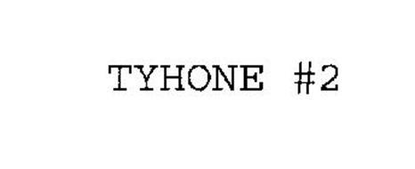 TYHONE #2