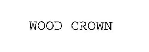 WOOD CROWN