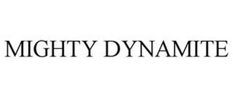MIGHTY DYNAMITE