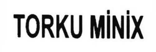 TORKU MINIX
